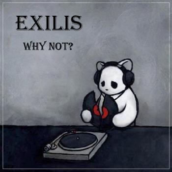 Exilis - Why Not?